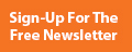 Sign Up For Free e-Newsletter