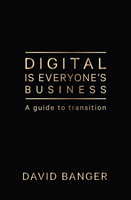 Business Book Extract: Digital Is Everyone's Business