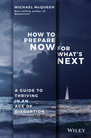 Business Book Extract: How to Prepare Now for What's Next