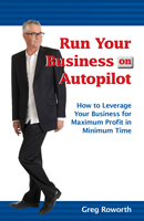 Run Your Business On Autopilot