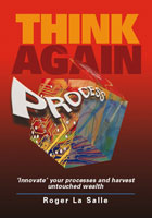 Think Again - Other Process Innovation Methodologies