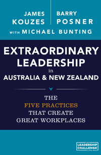 Extraordinary Leadership In Australia And New Zealand - The Five Practices That Create Great Workplaces | Business Resource Centre | Business Books | Business Resources | Business Resource | Business Book | IIDM