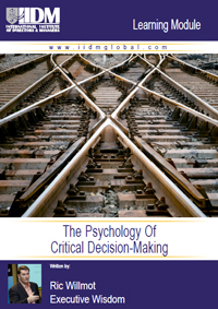 The Psychology Of Critical Decision-Making